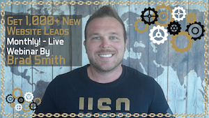 Get New Website Leads Monthly Live Webinar By Brad Smith